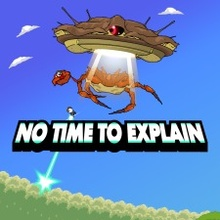 No Time To Explain