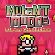 MUTANT MUDDS: SUPER CHALLENGE