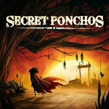 Secret Ponchos