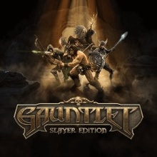 Gauntlet: Slayer Edition