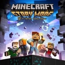 Minecraft: Story Mode - Telltale Games Series