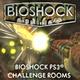 BioShock: Challenge Rooms