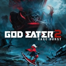 GOD EATER 2 Rage Burst (+ GOD EATER Resurrection OFFERED)