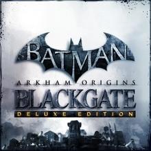 Batman: Летопись Аркхема: Блэкгейт - Эксклюзивное издание