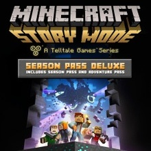 Minecraft: Story Mode Deluxe Edition